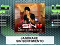 JanDrake Sin Sentimiento: via YouTube