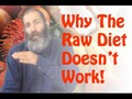 The Raw Food Diet Doesn't Work