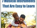 📷 7 Musical Instruments That Are Easy to Learn | Aha!NOW