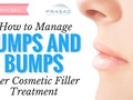 How to Manage Bumps and Lumps from Cosmetic Fillers
