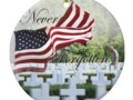Never Forgotten - Memorial Day Ceramic Ornament