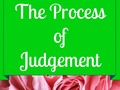 The Process of Judgement