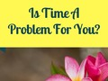 Holiday Gifts For Self-Improvement: Is Time A Problem For You?