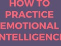 Holiday Gifts For Self-Improvement: How To Practice Emotional Intelligence To Improve ...