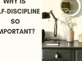 Why Is Self-Discipline So Important?