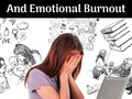 How To Prevent Physical, Mental And Emotional Burnout