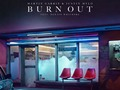 Burn Out – Martin Garrix & Justin Mylo (feat. Dewain Whitmore)
