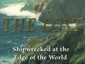 True Stories of Ships Lost at Sea | HubPages ~ BOOK 2: Island of the Lost: Shipwrecked at the Edge of the World #readinglist #books