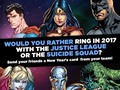 In the spirit of JUSTICE LEAGUE VS. SUICIDE SQUAD