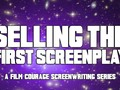 Advice To Screenwriters About Selling The First Screenplay    00:00 - Intro 00:30 - Scott Kirkpatrick, Director of Distribution at MarVista Entertainment 00:35 - Justin Trevor Winters, Killing Winston Jones 00:52 - William C. source